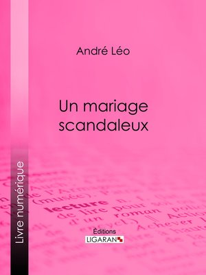 cover image of Un mariage scandaleux