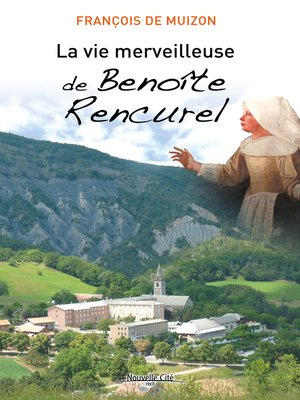 cover image of La Vie merveilleuse de Benoîte Rencurel