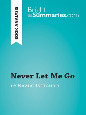cover image of Never Let Me Go by Kazuo Ishiguro (Book Analysis)