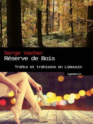 cover image of Réserve de bois