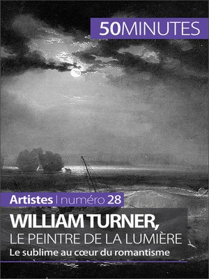 cover image of William Turner, le peintre de la lumière