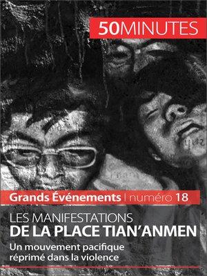 cover image of Les manifestations de la place Tian'anmen