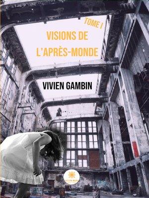 cover image of Visions de l'Après-Monde