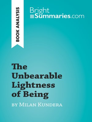cover image of The Unbearable Lightness of Being by Milan Kundera (Book Analysis)