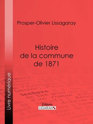 cover image of Histoire de la commune de 1871