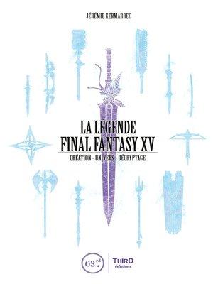 cover image of La Légende Final Fantasy XV