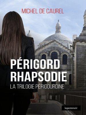 cover image of Périgord Rhapsodie