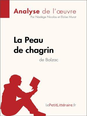 cover image of La Peau de chagrin d'Honoré de Balzac (Analyse de l'oeuvre)