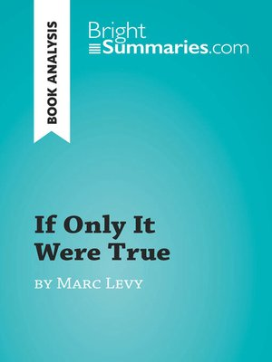 cover image of If Only It Were True by Marc Levy (Book Analysis)