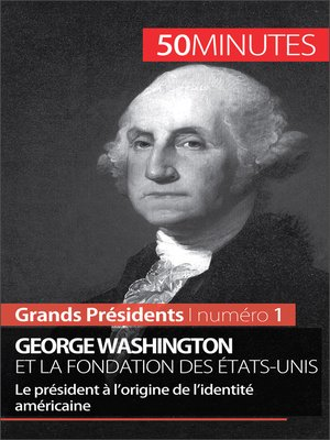 cover image of George Washington et la fondation des États-Unis