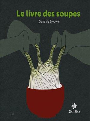 cover image of Le livre des soupes