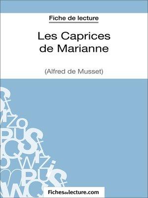 cover image of Les Caprices de Marianne d'Alfred de Musset (Fiche de lecture)