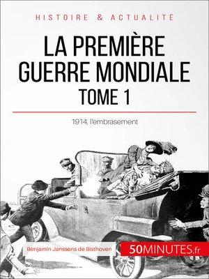 cover image of La Première Guerre mondiale (Tome 1)