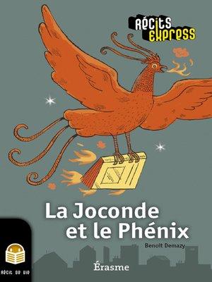 cover image of La Joconde et le Phénix