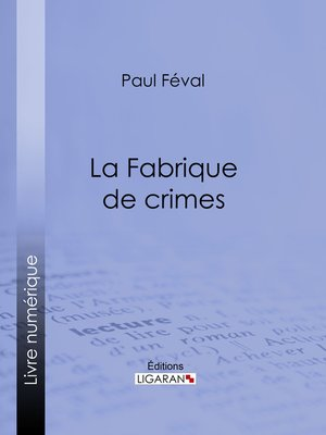 cover image of La Fabrique de crimes