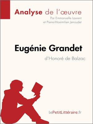 cover image of Eugénie Grandet d'Honoré de Balzac (Analyse de l'oeuvre)
