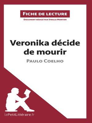 cover image of Veronika décide de mourir de Paulo Coelho (Fiche de lecture)