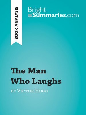 cover image of The Man Who Laughs by Victor Hugo (Book Analysis)