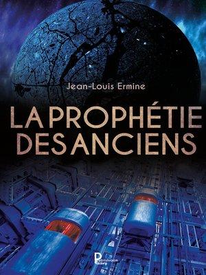 cover image of La prophétie des anciens