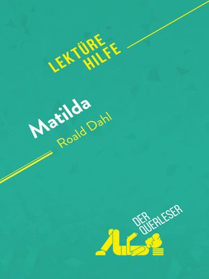 cover image of Matilda von Roald Dahl (Lektürehilfe)