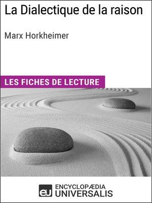 cover image of La Dialectique de la raison de Marx Horkheimer