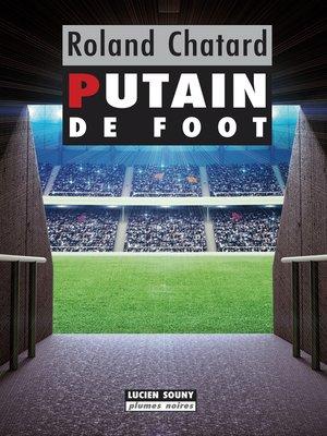 cover image of Putain de foot