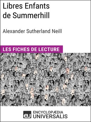 cover image of Libres Enfants de Summerhill d'Alexander Sutherland Neill