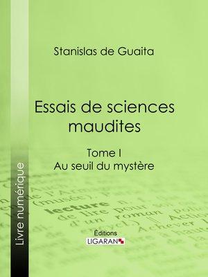 cover image of Essais de sciences maudites