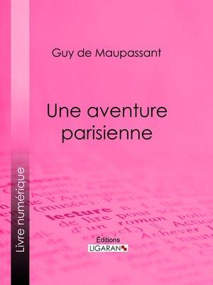 cover image of Une aventure parisienne