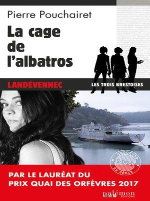 cover image of La cage de l'Albatros