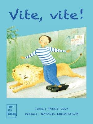 cover image of Vite, vite !