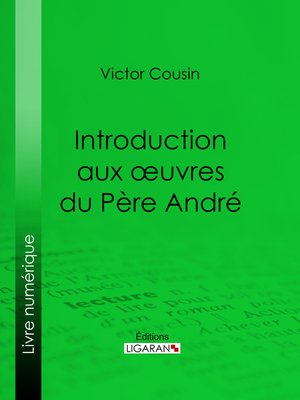 cover image of Introduction aux œuvres du Père André
