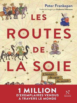 cover image of Les Routes de la Soie