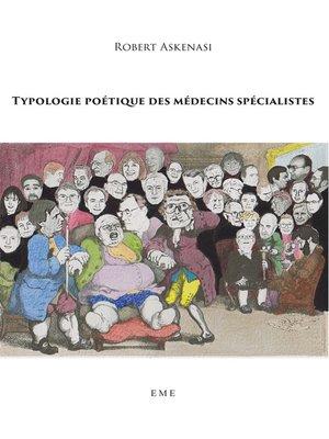 cover image of Typologie poétique des médecins spécialistes