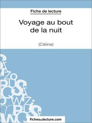 cover image of Voyage au bout de la nuit de Céline (Fiche de lecture)