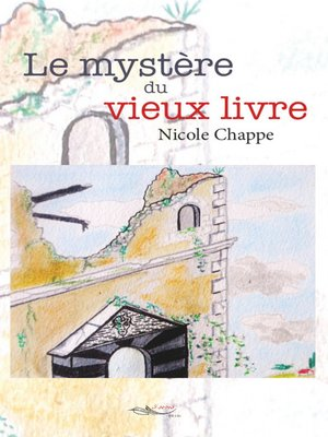 cover image of Le mystère du vieux livre