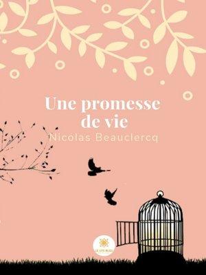 cover image of Une promesse de vie