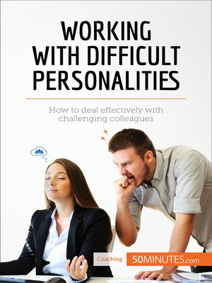 cover image of Working with Difficult Personalities