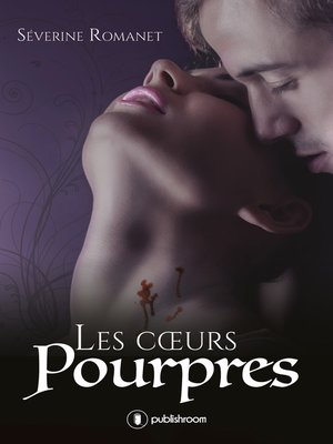 cover image of Les cœurs pourpres