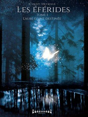 cover image of L'aube d'une destinée
