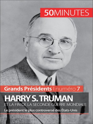 cover image of Harry S. Truman et la fin de la Seconde Guerre mondiale
