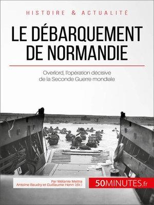 cover image of Le débarquement de Normandie