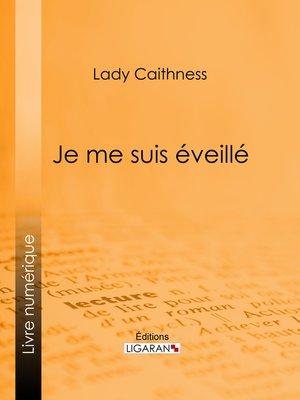 cover image of Je me suis éveillé