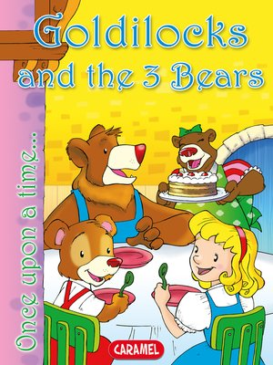 cover image of Goldilocks and the 3 Bears