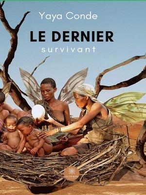 cover image of Le dernier Survivant