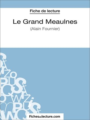 cover image of Le Grand Meaulnes d'Alain Fournier