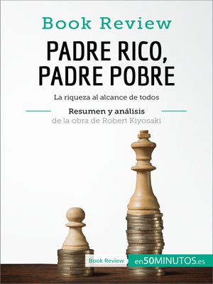 cover image of Padre Rico, Padre Pobre de Robert Kiyosaki (Análisis de la obra)