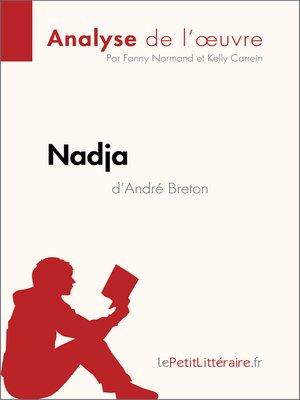 cover image of Nadja d'André Breton (Analyse de l'œuvre)