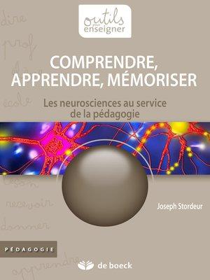 cover image of Comprendre, apprendre, mémoriser