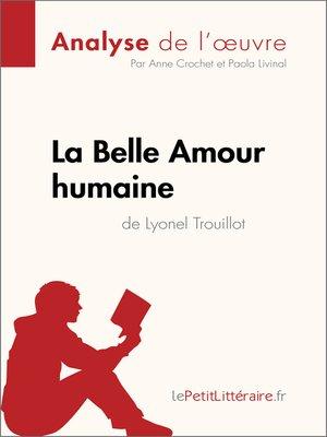 cover image of La Belle Amour humaine de Lyonel Trouillot (Analyse de l'œuvre)
